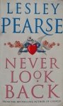Lesley Pearse • Never Look Back