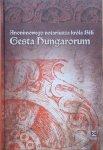 Anonimowego notariusza króla Béli • Gesta Hungarorum