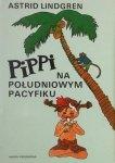 Astrid Lindgren • Pippi na południowym Pacyfiku