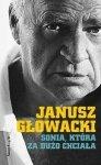 Janusz Głowacki • Sonia, która za dużo chciała. Wybór opowiadań
