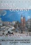 Waldemar Komorowski, Aldona Sudacka • Rynek Główny w Krakowie