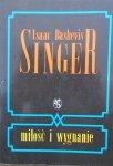 Isaac Bashevis Singer • Miłość i wygnanie [Nobel 1978]