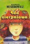 Małgorzata Musierowicz • Ida sierpniowa