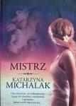 Katarzyna Michalak • Mistrz