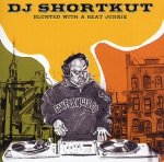 DJ Shortkut • Blunted with a Beat Junkie • CD