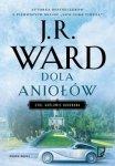 J.R. Ward • Dola aniołów