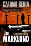 Liza Marklund • Testament Nobla [Czarna seria]