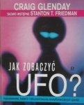 Craig Glenday • Jak zobaczyć UFO?