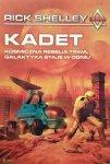 Rick Shelley • Kadet