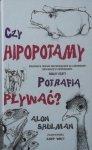 Alon Shulman • Czy hipopotamy potrafią pływać?