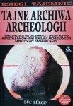Luc Burgin • Tajne archiwa archeologii