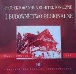 Wanda Bogusz • Projektowanie architektoniczne i budownictwo regionalne