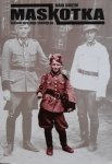 Mark Kurzem • Maskotka. Nazistowski sekret mojego żydowskiego ojca
