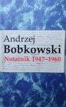 Andrzej Bobkowski • Notatnik 1947-1960