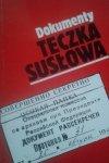 Andrzej Krawczyk, Jacek Snopkiewicz, Andrzej Zakrzewski • Teczka Susłowa Dokumenty