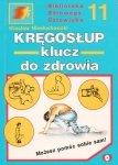 Wiesław Niesłuchowski • Kręgosłup, klucz do zdrowia