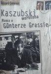 Ryszard Ciemiński • Kaszubski werblista. Rzecz o Gunterze Grassie [Nobel 1999]