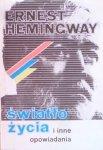 Ernest Hemingway • Światło życia i inne opowiadania