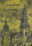 Jan Małecki • Z przeszłości Krakowa