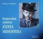 Tadeusz Z. Bednarski • Krakowskim szlakiem Józefa Mehoffera