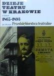 Jan Michalik • Dzieje teatru w Krakowie w latach 1865-1893. Przedsiębiorstwa teatralne [dedykacja autora]