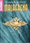 Ursula K. Le Guin • Malafrena