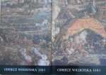 Odsiecz Wiedeńska 1683. Tło historyczne i materiały źródłowe [komplet] • Katolog wystawy jubileuszowej z Zamku Królewskim na Wawelu w trzechsetlecie bitwy