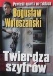 Bogusław Wołoszański • Twierdza szyfrów