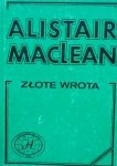 Alistair MacLean • Złote wrota