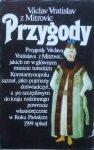 Vaclav Vratislav z Mitrovic • Przygody