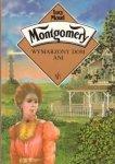 Lucy Maud Montgomery • Wymarzony dom Ani
