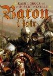 Kamil Gruca • Baron i łotr