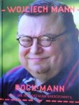 Wojciech Mann • RockMann, czyli jak nie zostałem saksofonistą