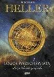 Michał Heller • Logos Wszechświata. Zarys filozofii przyrody