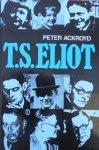 Peter Ackroyd • T.S.Eliott