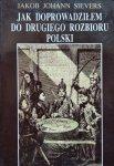 Jakob Johann Sievers • Jak doprowadziłem do drugiego rozbioru Polski