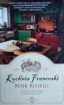 Peter Pezzelli • Kuchnia Franceski