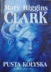 Mary Higgins Clark • Pusta kołyska