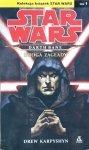 Drew Karpyshyn • Stars Wars. Darth Bane. Droga zagłady