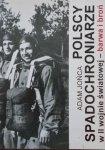 Adam Jońca • Polscy spadochroniarze w II wojnie światowej. Barwa i broń