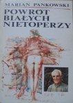Marian Pankowski • Powrót białych nietoperzy