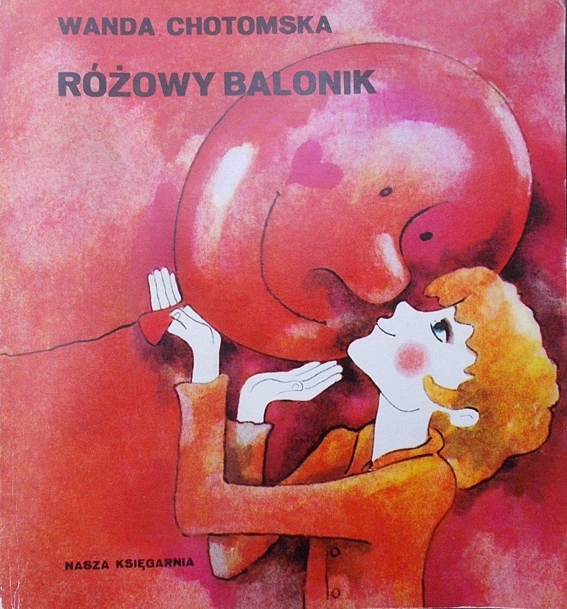 Wanda Chotomska Różowy Balonik Maria Uszacka