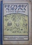 I. Darski [Józef Edward Dutkiewicz] • Przygody Murzyna i inne bajeczki dla młodzieży [Tadeusz Jeleń]