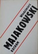 Włodzimierz Majakowski • Kocham [wydanie dwujęzyczne]