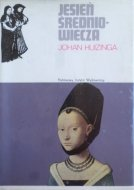 Johan Huizinga • Jesień średniowiecza
