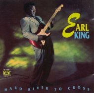 Earl King • Hard River to Cross • CD