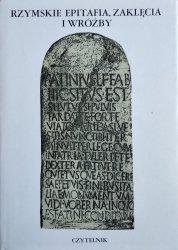 Lidia Storoni Mazzolani • Rzymskie epitafia, zaklęcia i wróżby
