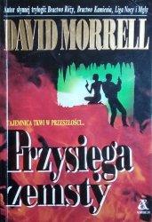 David Morrell • Przysięga zemsty