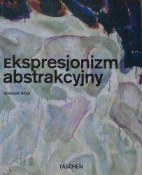 Barbara Hess • Ekspresjonizm abstrakcyjny [Taschen]