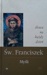 Św. Franciszek • Myśli